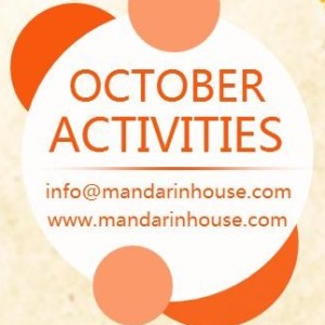 Mandarin House October Activities